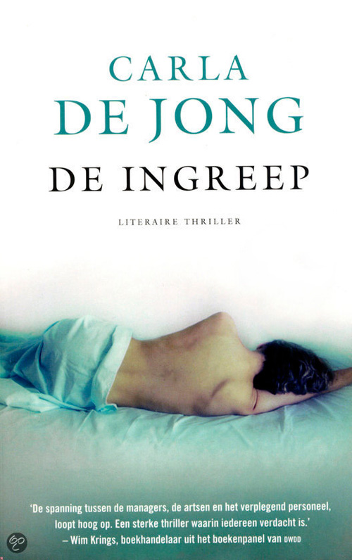 De ingreep